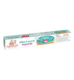 Rouleau pâte à sucre imprimée Happy Birthday réf.FRA9705